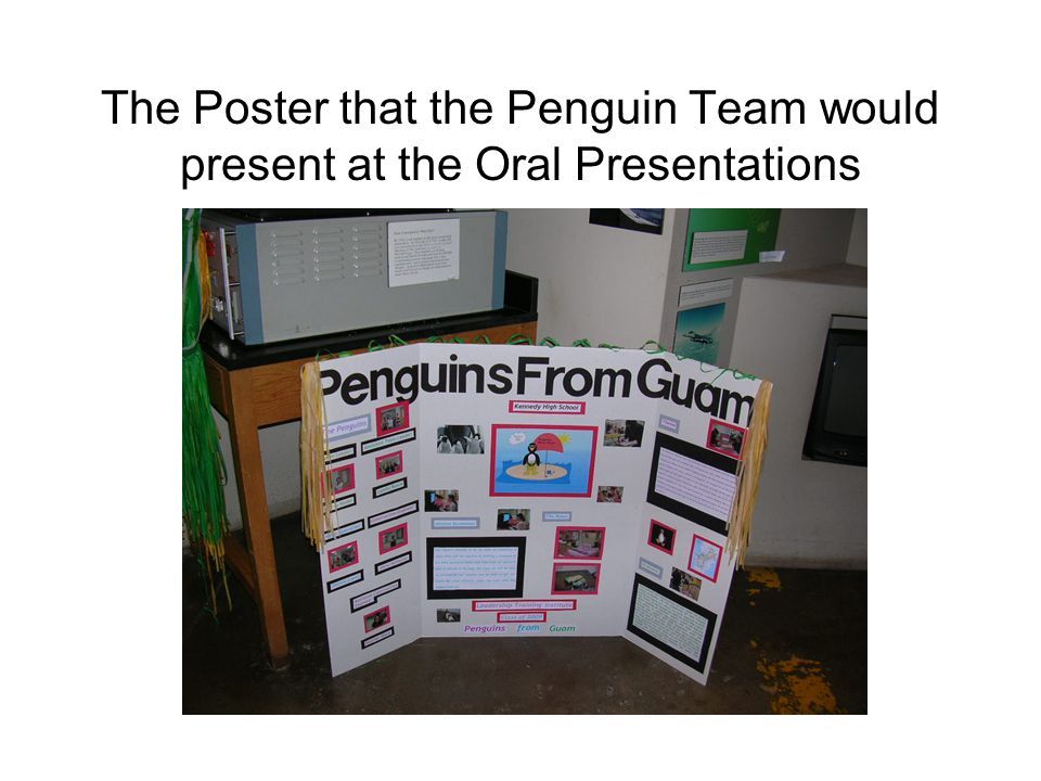 The Poster that the Penguin Team would present at the Oral Presentations