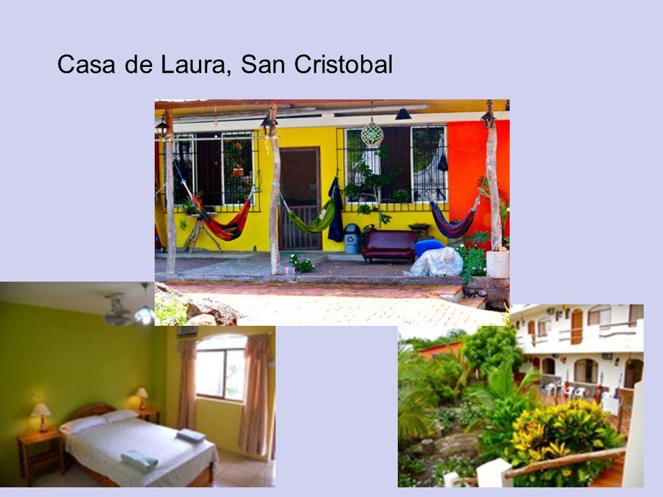Casa de Laura, San Cristobal