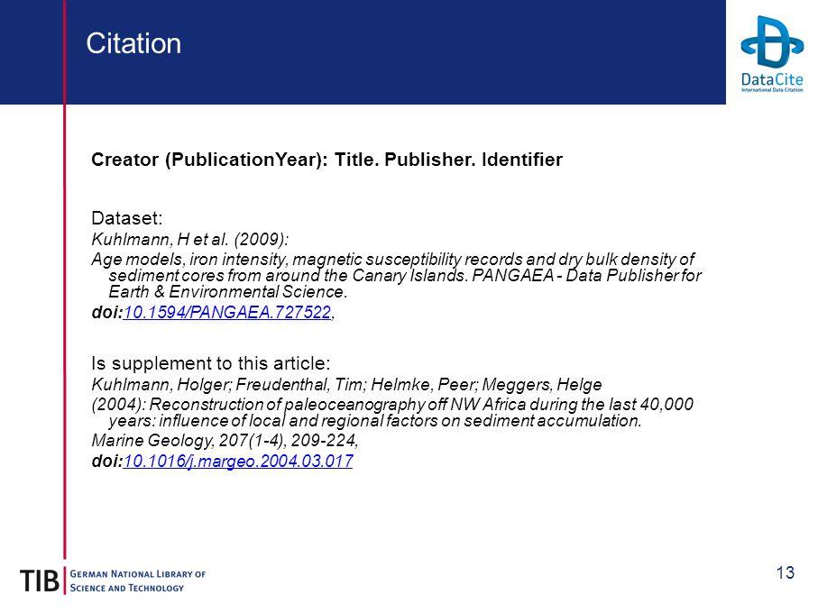 13 Citation Creator (PublicationYear): Title. Publisher.