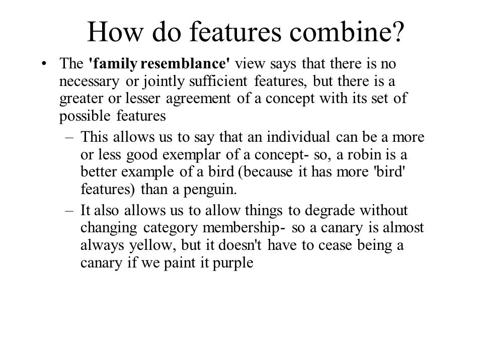 How do features combine.