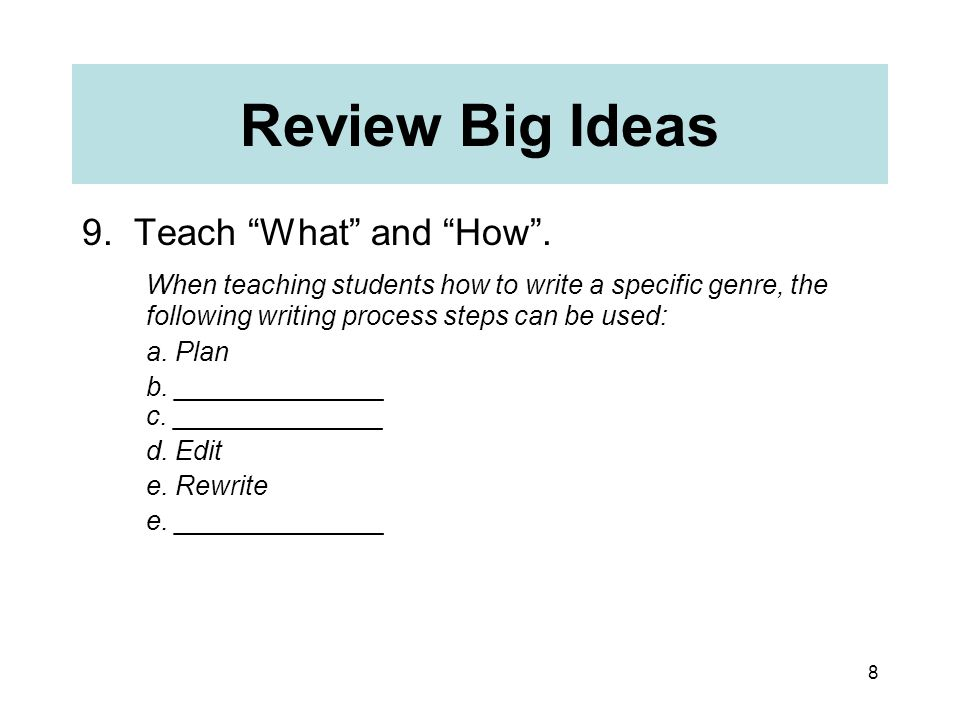 8 Review Big Ideas 9. Teach What and How .