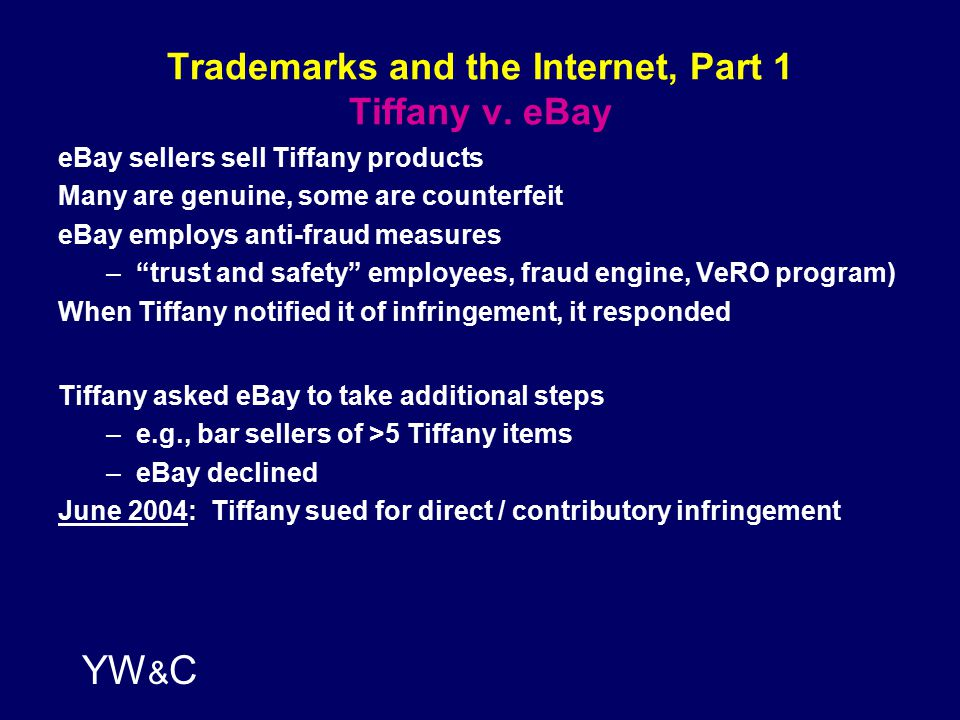 YW & C Trademarks and the Internet, Part 1 Tiffany v.