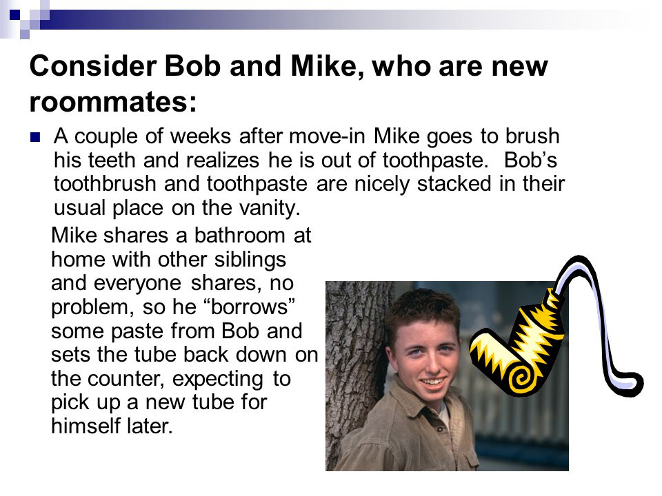 That evening… Bob goes to brush his teeth.