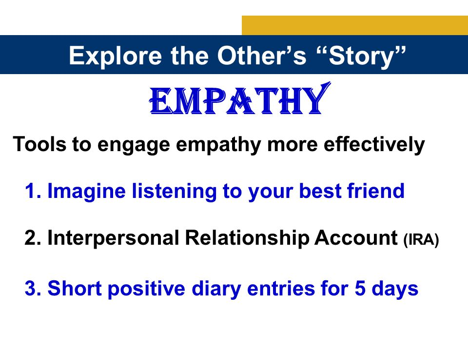 Explore the Other's Story EMPATHY 1.