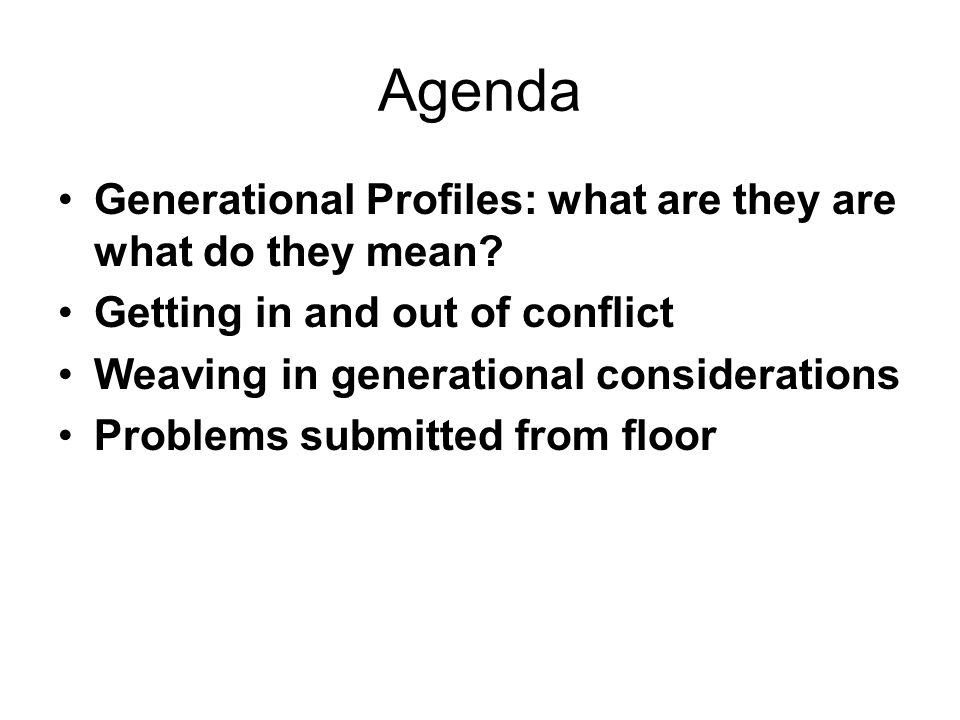 Agenda Generational Profiles: what are they are what do they mean.