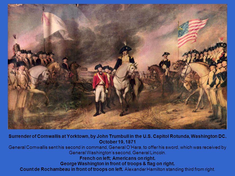 Surrender of Cornwallis at Yorktown, by John Trumbull in the U.S.