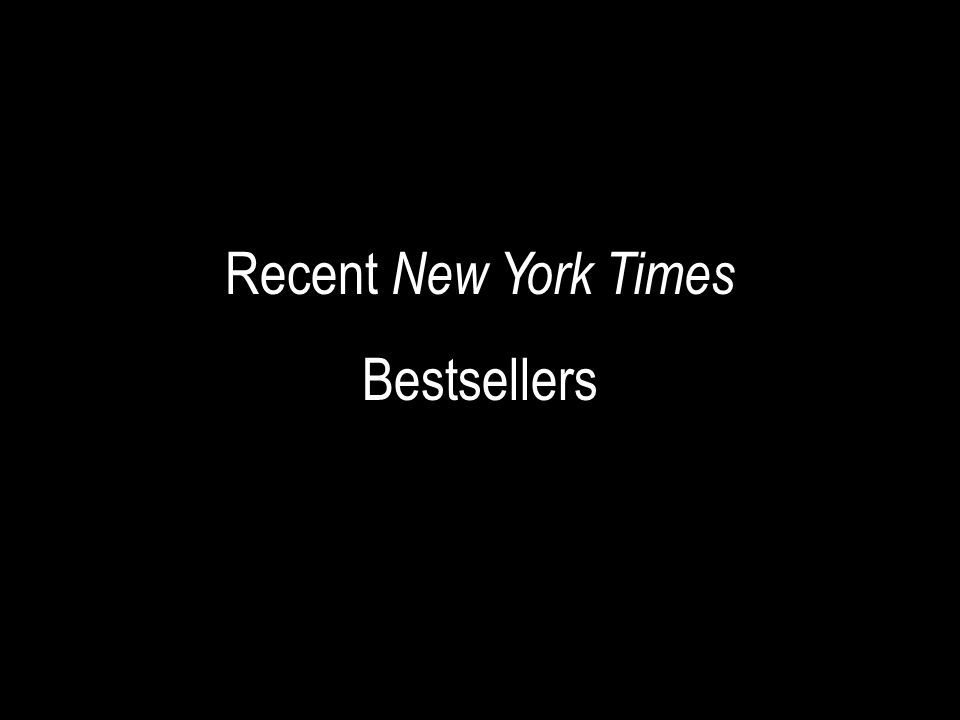 Recent New York Times Bestsellers