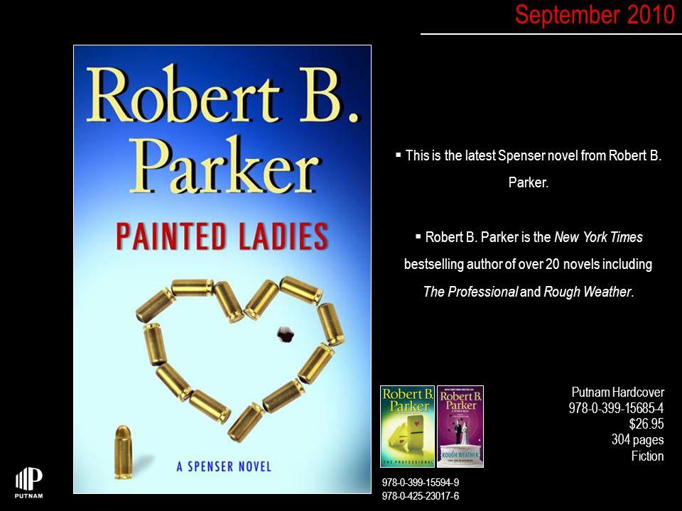  This is the latest Spenser novel from Robert B.Parker.