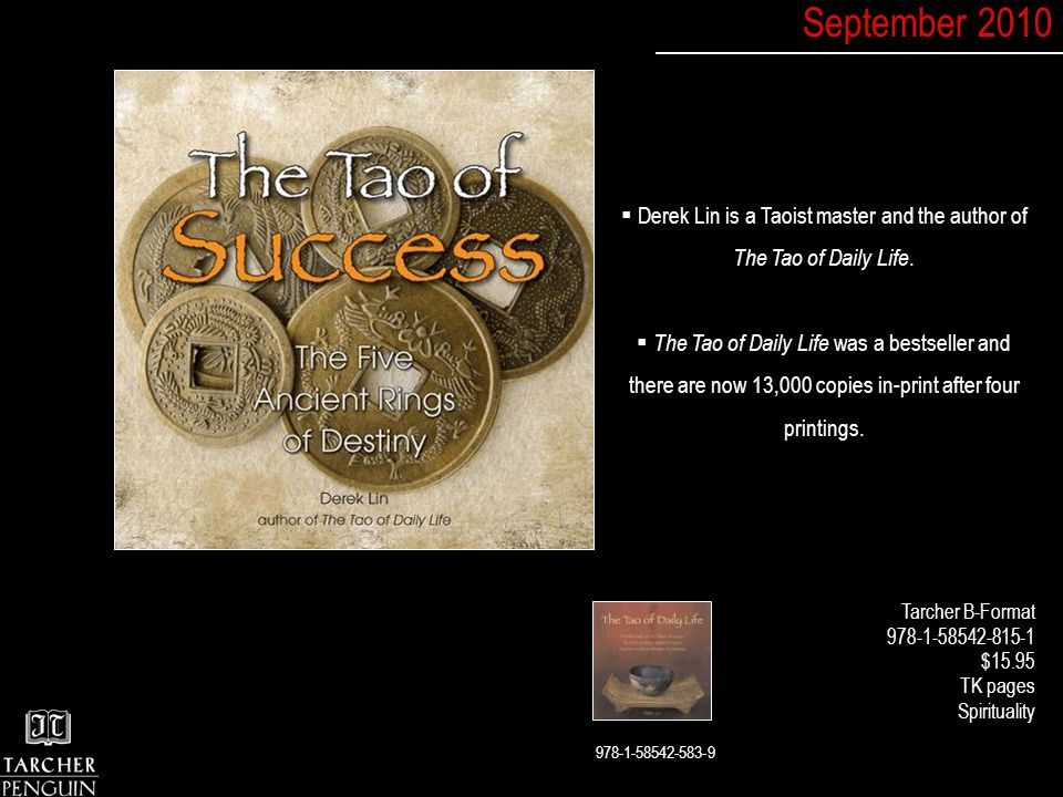  Derek Lin is a Taoist master and the author of The Tao of Daily Life.