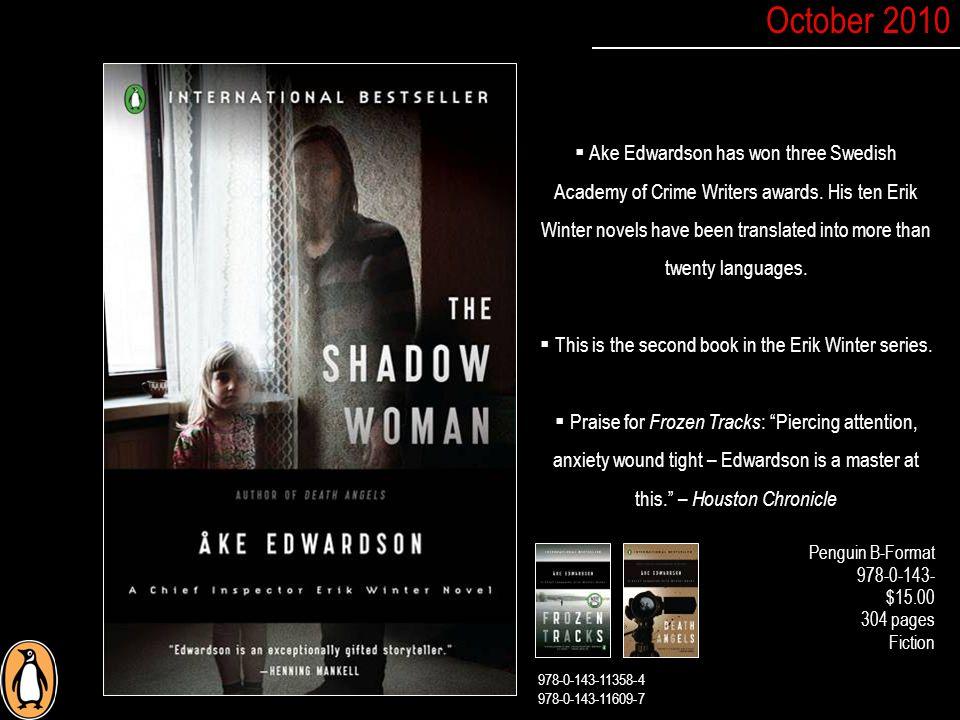 Penguin B-Format 978-0-143- $15.00 304 pages Fiction  Ake Edwardson has won three Swedish Academy of Crime Writers awards.