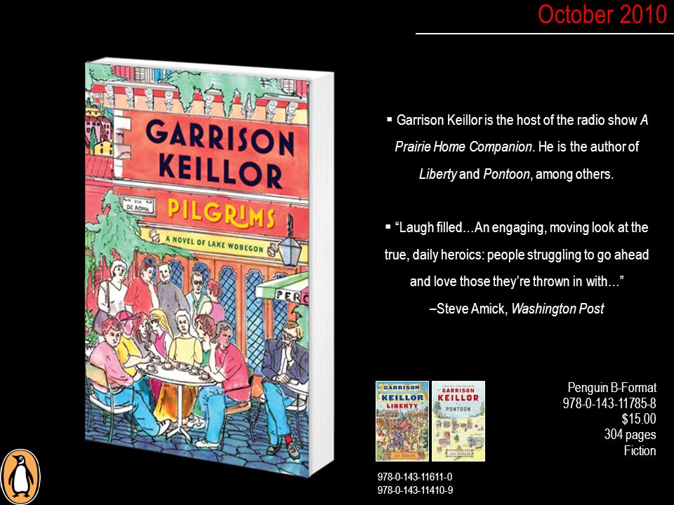  Garrison Keillor is the host of the radio show A Prairie Home Companion.