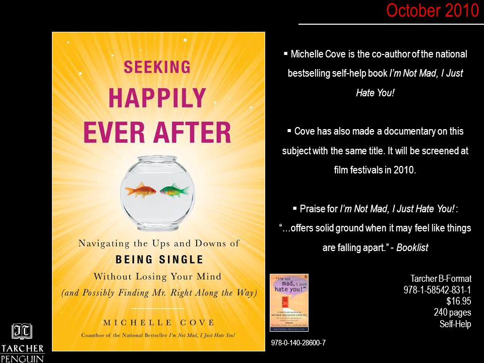  Michelle Cove is the co-author of the national bestselling self-help book I'm Not Mad, I Just Hate You.
