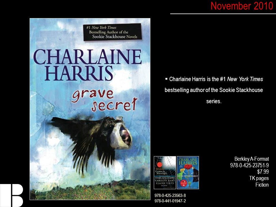  Charlaine Harris is the #1 New York Times bestselling author of the Sookie Stackhouse series.