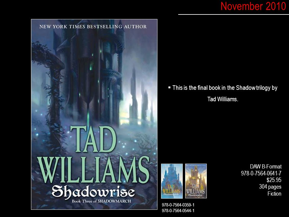  This is the final book in the Shadow trilogy by Tad Williams.