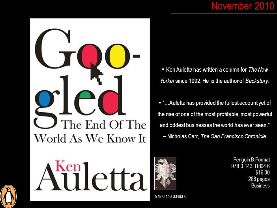  Ken Auletta has written a column for The New Yorker since 1992.