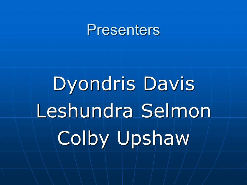 Presenters Dyondris Davis Leshundra Selmon Colby Upshaw