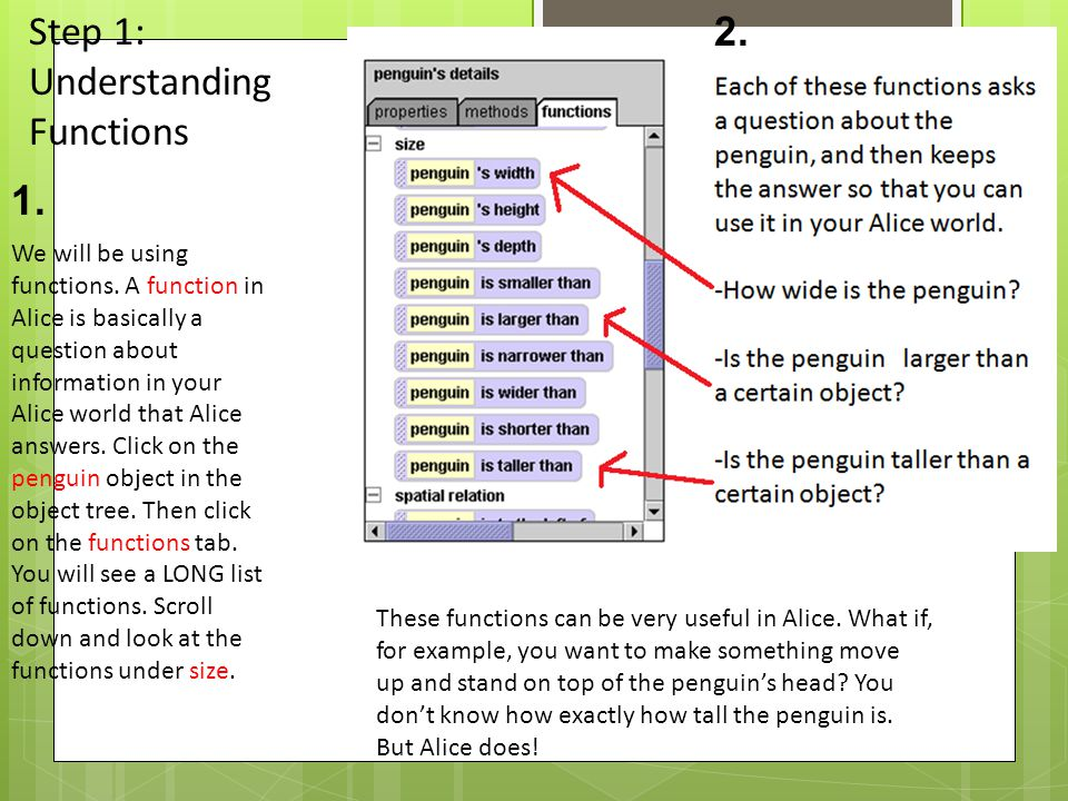 Step 1: Understanding Functions We will be using functions.