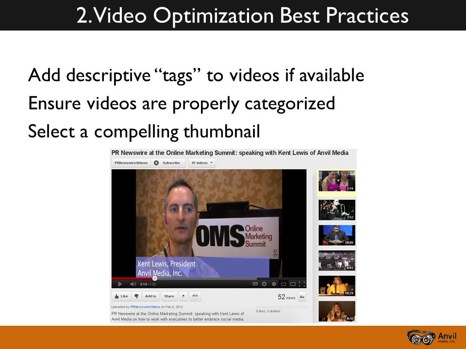 """2. Video Optimization Best Practices Add descriptive """"tags"""" to videos if available Ensure videos are properly categorized Select a compelling thumbnai"""