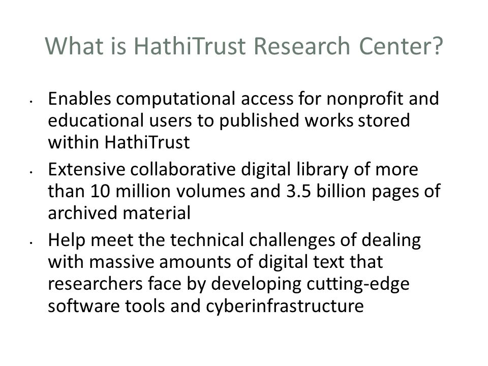 What is HathiTrust Research Center.