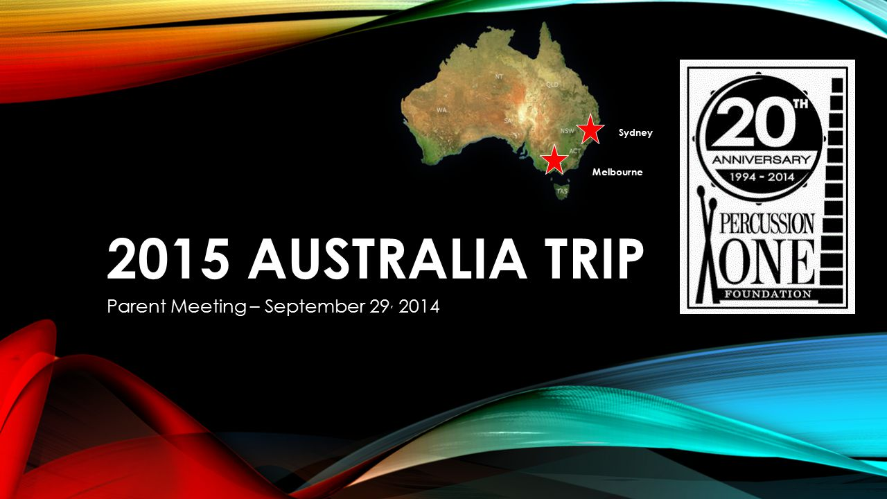 MEETING AGENDA Trip Dates - Overview Performances Lodging Activities Cost & Payment Schedule
