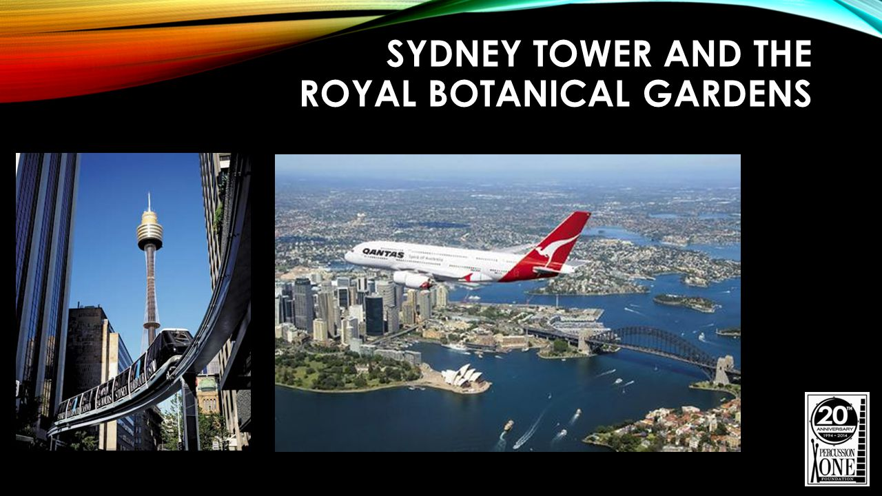 SYDNEY TOWER AND THE ROYAL BOTANICAL GARDENS