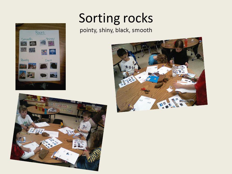 Sorting rocks pointy, shiny, black, smooth