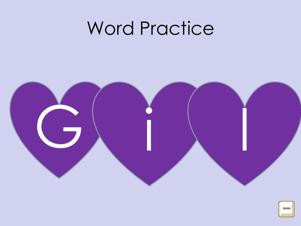 Word Practice G il