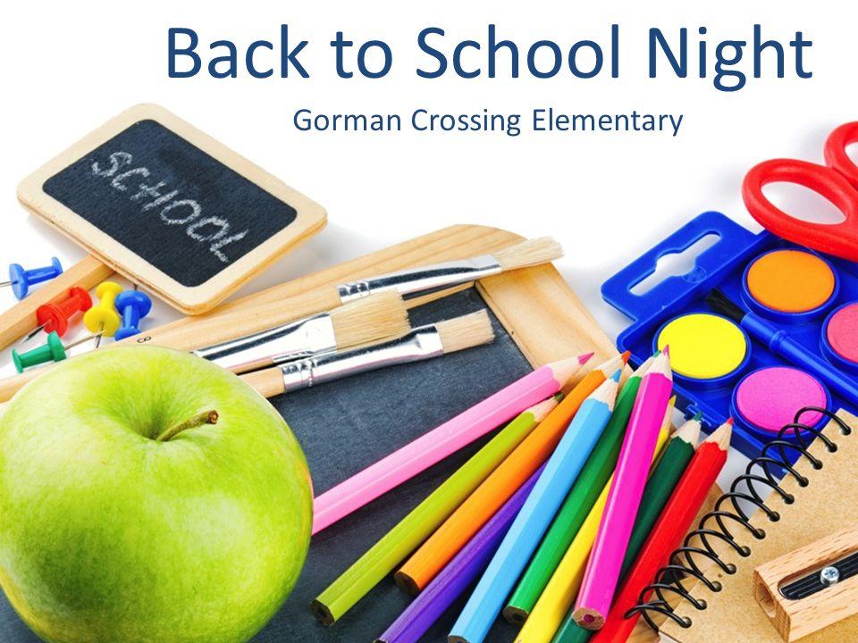 Back to School Night Gorman Crossing Elementary