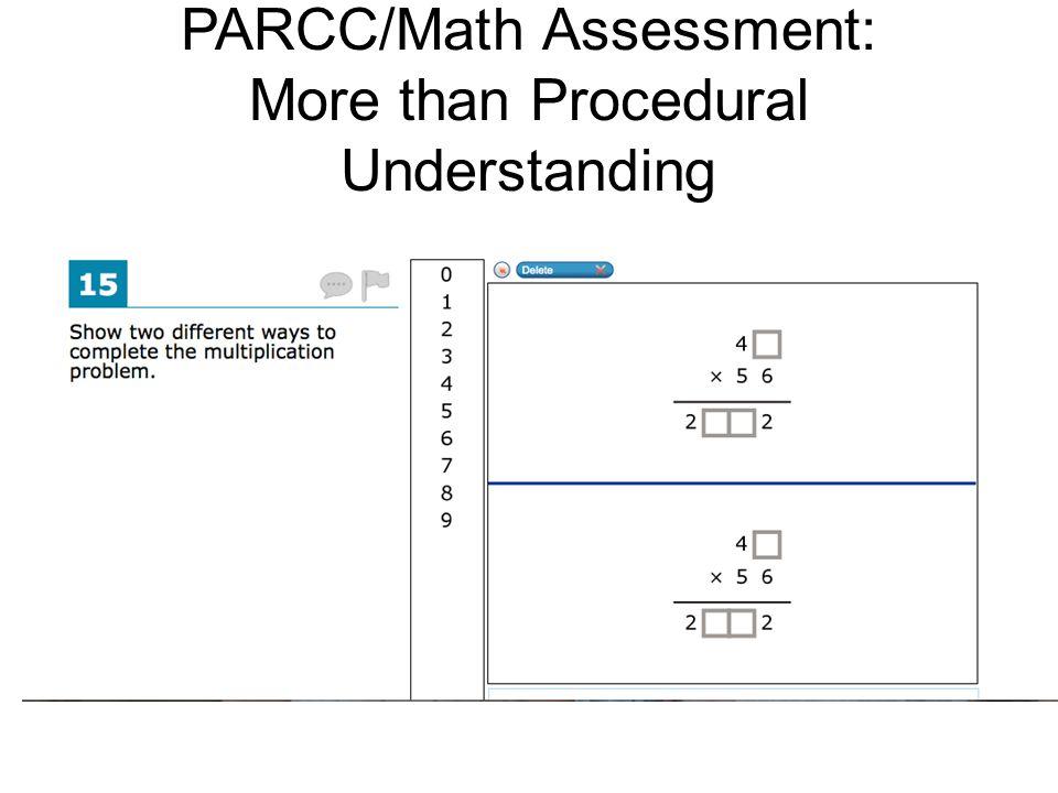 PARCC/Math Assessment: More than Procedural Understanding