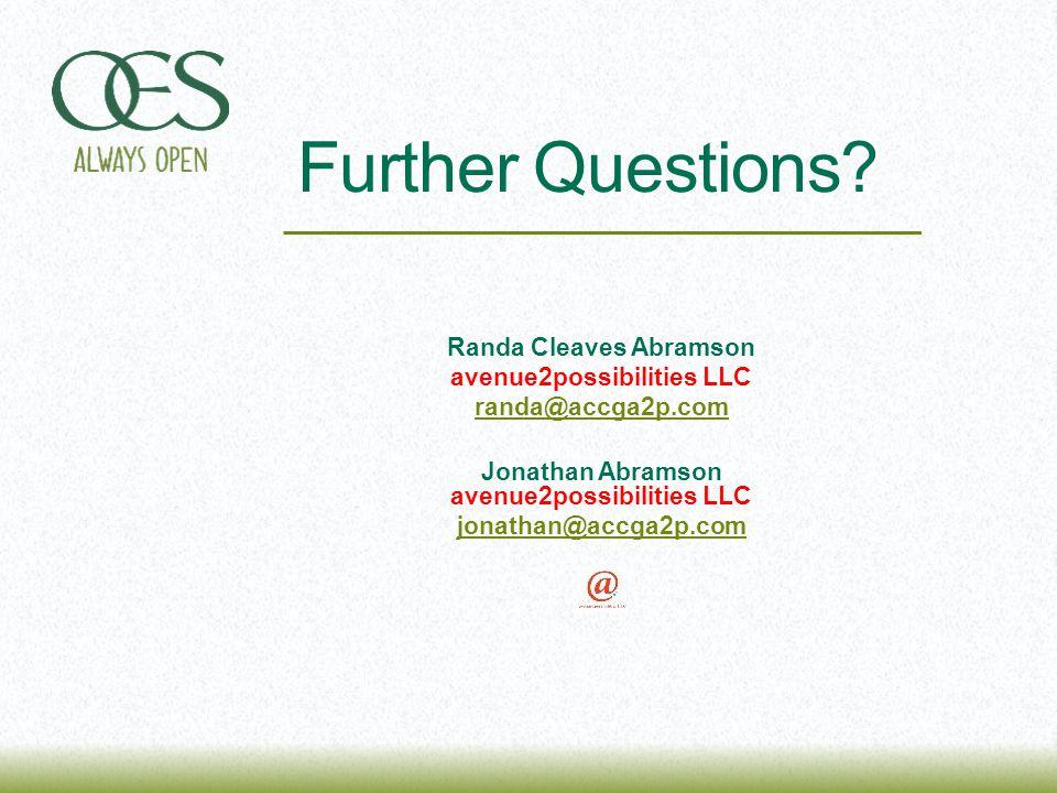 Randa Cleaves Abramson avenue2possibilities LLC randa@accga2p.com Jonathan Abramson avenue2possibilities LLC jonathan@accga2p.com Further Questions?