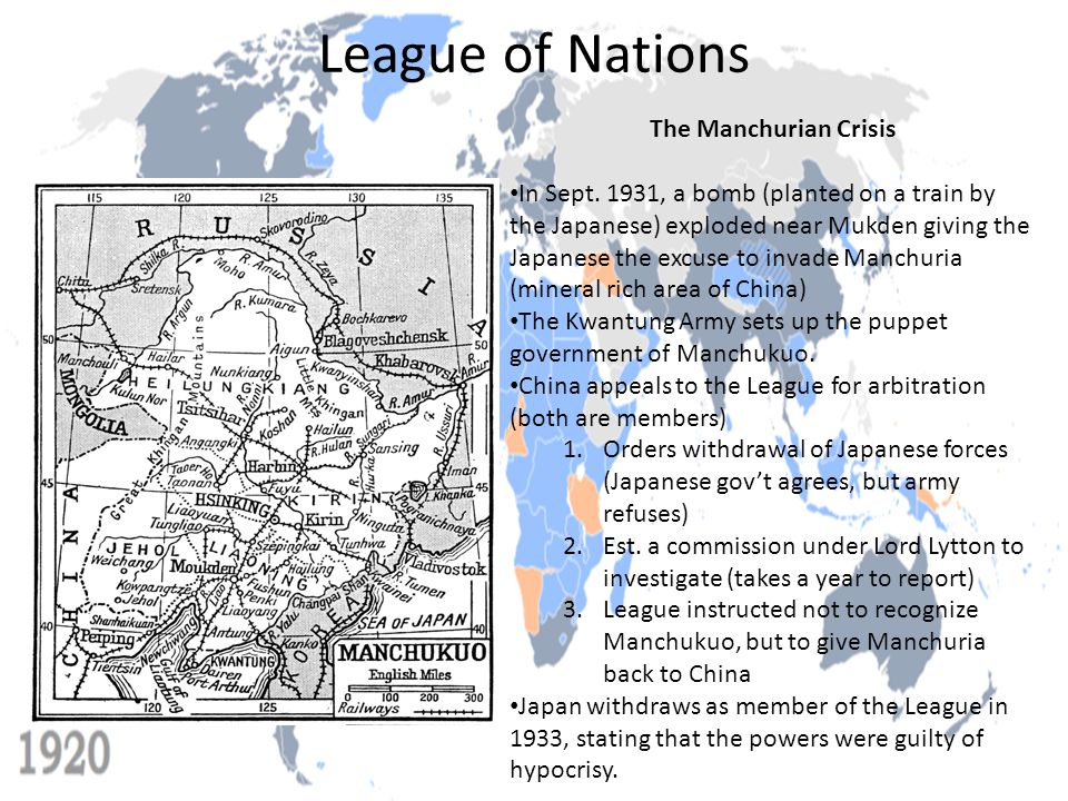 League of Nations The Manchurian Crisis In Sept. 1931, a bomb (planted on a train by the Japanese) exploded near Mukden giving the Japanese the excuse