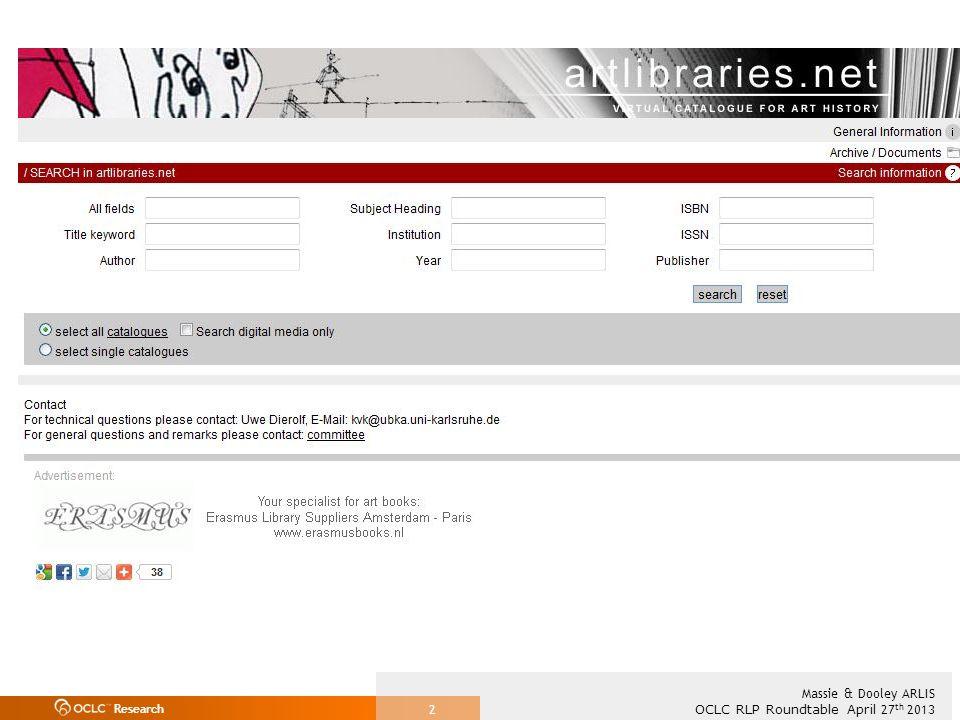Research OCLC RLP Roundtable April 27 th 2013 Massie & Dooley ARLIS 2