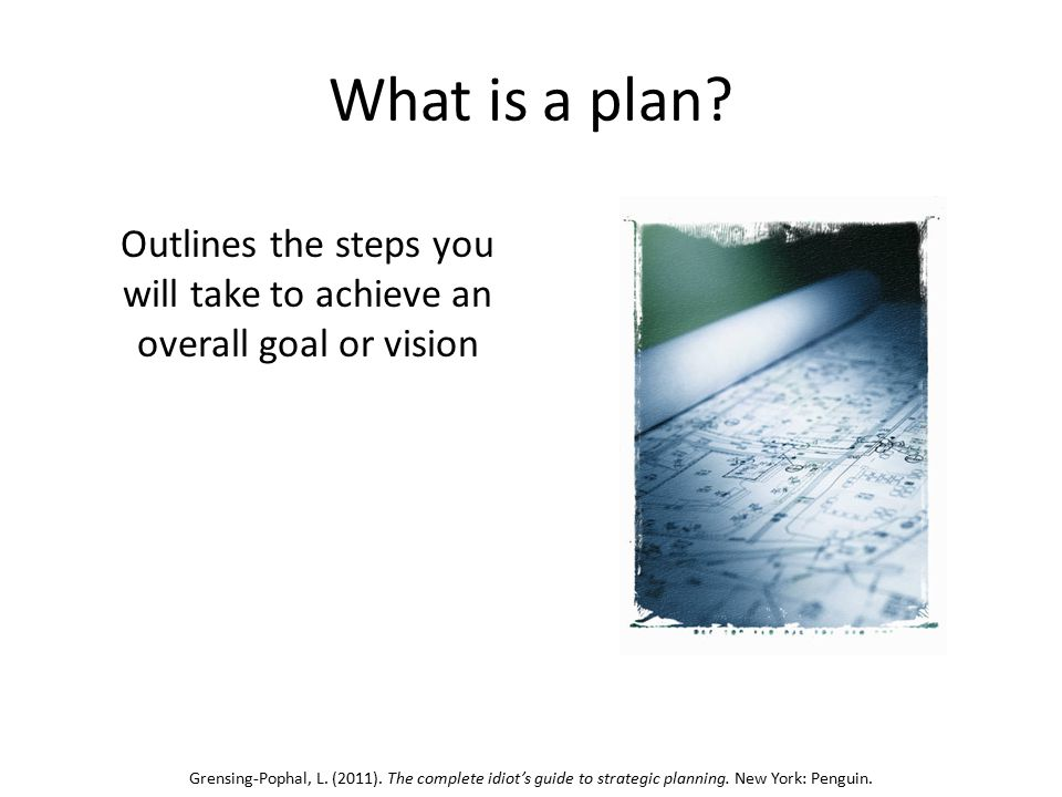 Goals Goal: the outcome your community will receive because of what the library provides Objective: the way your library will measure progress towards your goal Activity: the strategy or specific actions that the library will carry out to achieve the objectives Himmel, E.