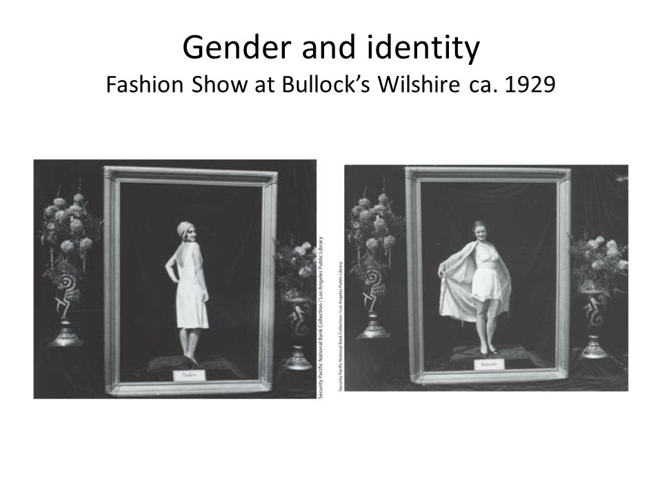 Gender and identity Fashion Show at Bullock's Wilshire ca. 1929