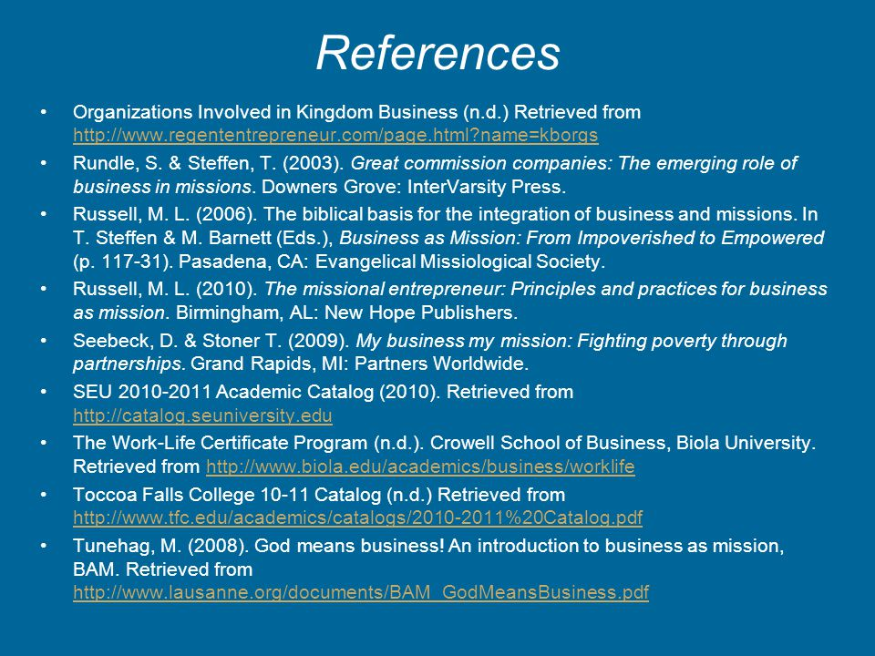 References Organizations Involved in Kingdom Business (n.d.) Retrieved from http://www.regententrepreneur.com/page.html?name=kborgs http://www.regente