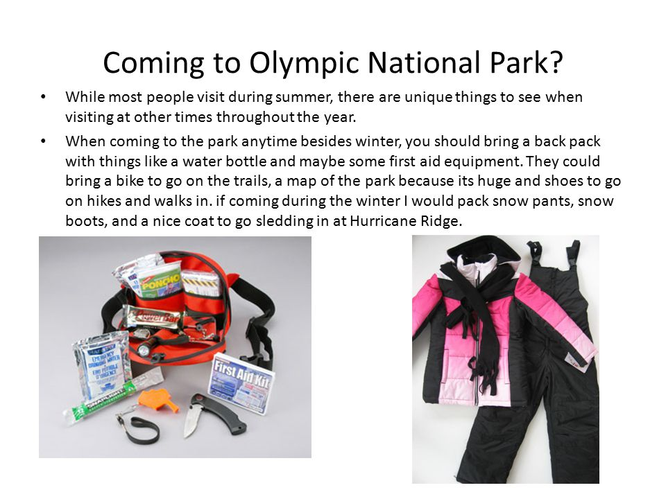 Coming to Olympic National Park.
