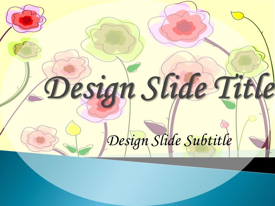 Design Slide Subtitle
