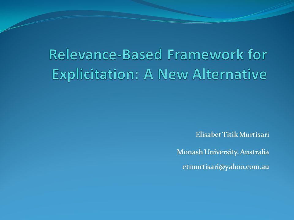 Elisabet Titik Murtisari Monash University, Australia etmurtisari@yahoo.com.au