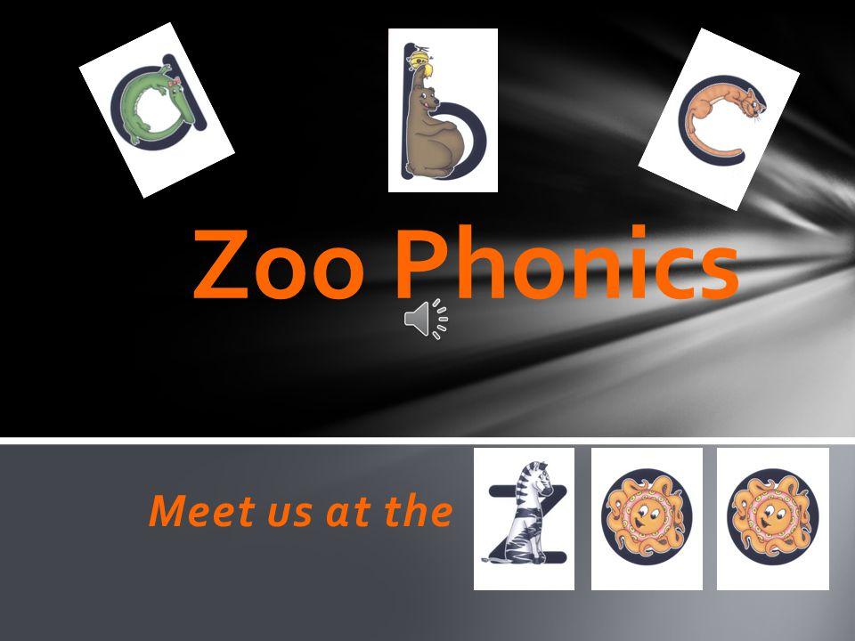Meet us at the Zoo Phonics