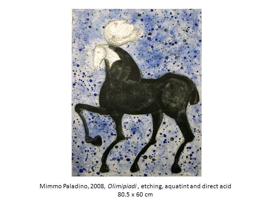 Mimmo Paladino, 2008, Olimipiadi, etching, aquatint and direct acid 80.5 x 60 cm