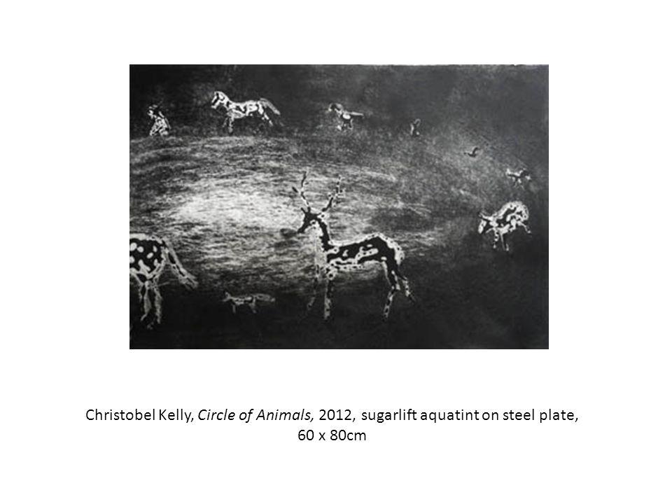 Christobel Kelly, Circle of Animals, 2012, sugarlift aquatint on steel plate, 60 x 80cm