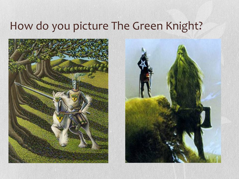 How do you picture The Green Knight
