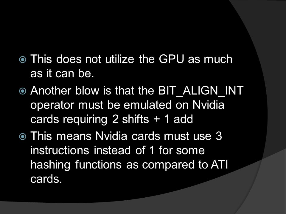  This does not utilize the GPU as much as it can be.