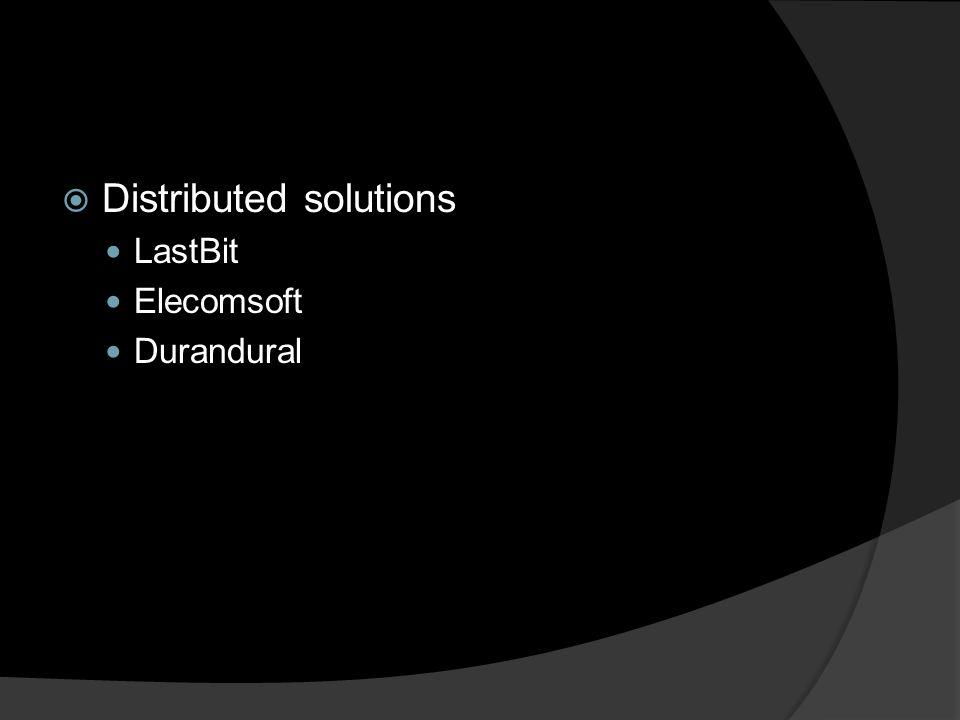  Distributed solutions LastBit Elecomsoft Durandural