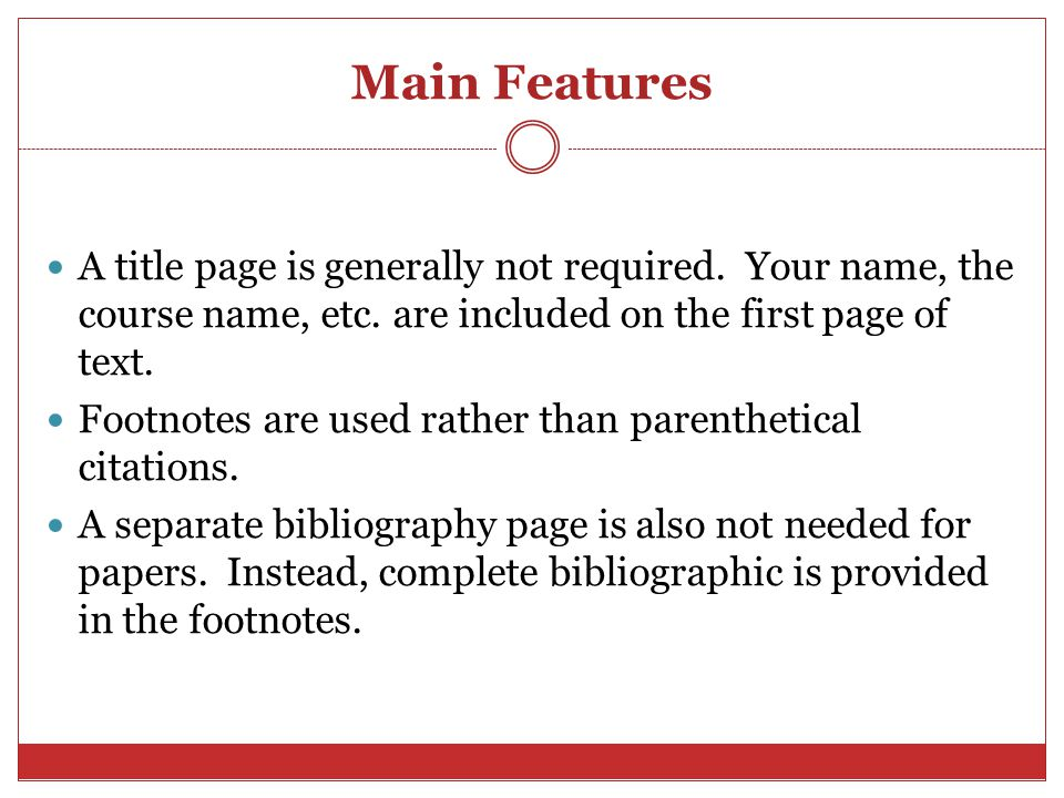 Main Features A title page is generally not required.