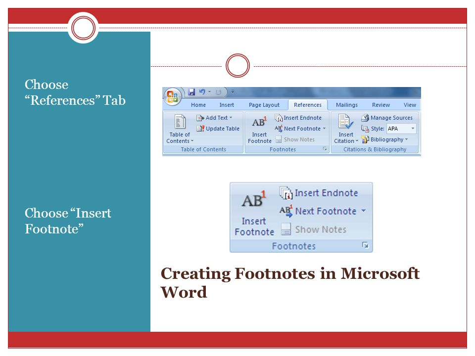 Creating Footnotes continued… A superscripted number will appear where the cursor was placed, along with a corresponding number at the bottom of the page.