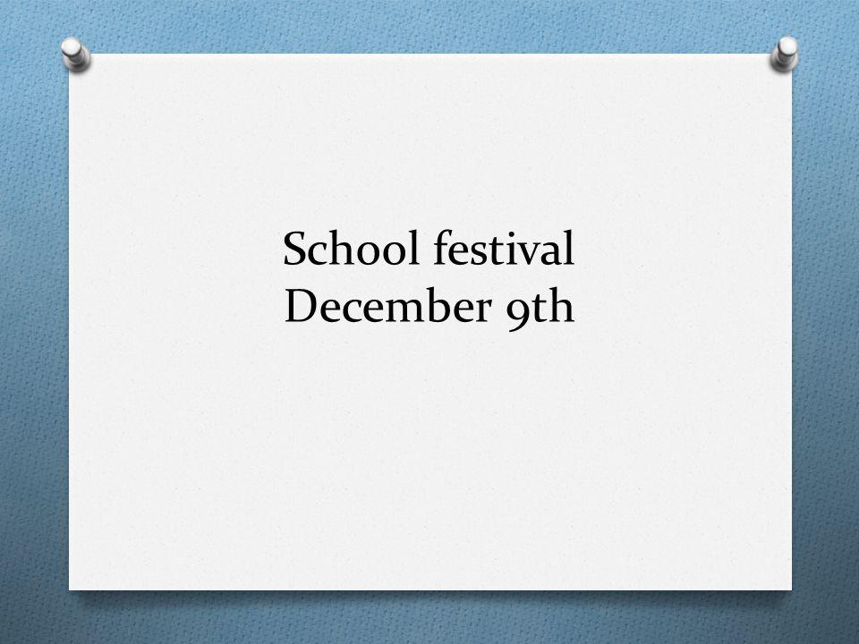 School festival December 9th