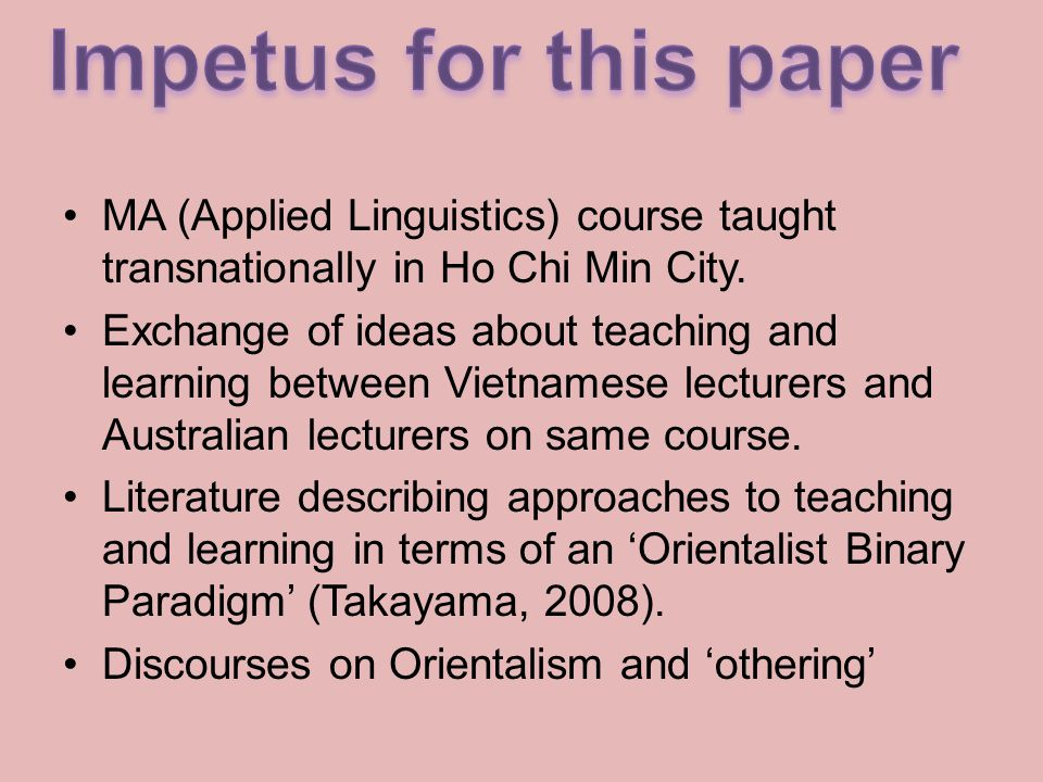 MA (Applied Linguistics) course taught transnationally in Ho Chi Min City.