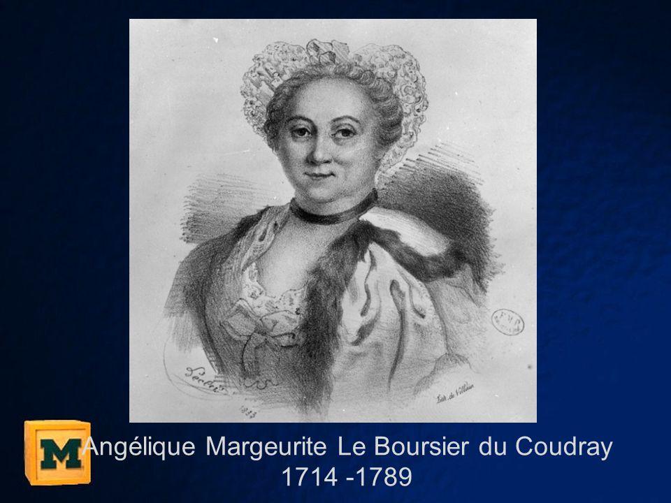 Angélique Margeurite Le Boursier du Coudray 1714 -1789