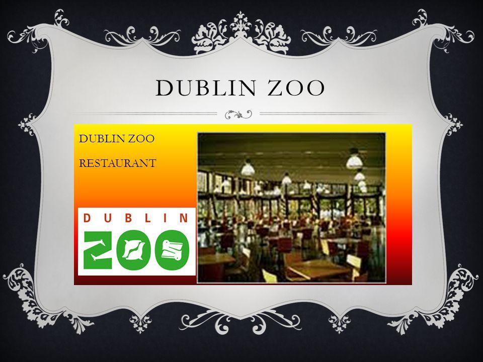 DUBLIN ZOO RESTAURANT